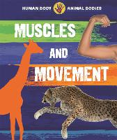 Human Body, Animal Bodies: Muscles and Movement