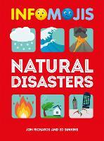 Infomojis: Natural Disasters - Infomojis (Hardback)