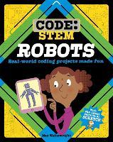 Code: STEM: Robots - Code: STEM (Hardback)