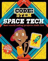 Code: STEM: Space Tech - Code: STEM (Hardback)