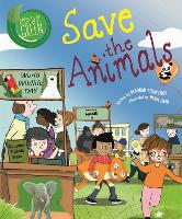 Good to be Green: Save the Animals - Good to be Green (Hardback)