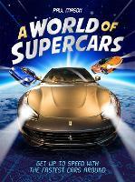 A World of Supercars (Hardback)
