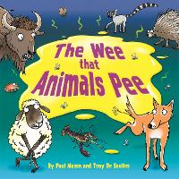 The Wee that Animals Pee (Paperback)