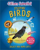 Citizen Scientist: Studying Birds