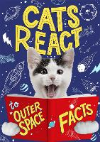 Cats React to Outer Space Facts (Paperback)