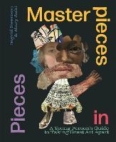 Masterpieces in Pieces (Hardback)