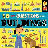 So Many Questions: About Buildings - So Many Questions (Hardback)