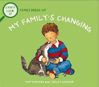 A First Look At: Family Break-Up: My Family's Changing