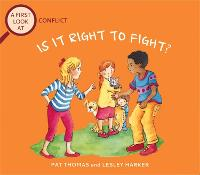A First Look At: Conflict: Is It Right To Fight? - A First Look At (Paperback)