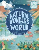 Natural Wonders of the World: Discover 30 marvels of Planet Earth (Hardback)