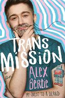 Trans Mission: My Quest to a Beard (Paperback)