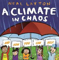 A Climate in Chaos: and how you can help (Paperback)