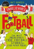 Unbelievable Football - Unbelievable Football (Paperback)
