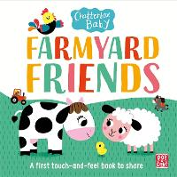 Chatterbox Baby: Farmyard Friends: A touch-and-feel board book to share - Chatterbox Baby (Board book)