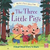My Very First Story Time: The Three Little Pigs: Fairy Tale with picture glossary and an activity - My Very First Story Time (Hardback)