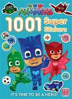 PJ Masks: 1001 Super Stickers - PJ Masks (Paperback)