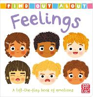 Feelings: A lift-the-flap book of emotions - Find Out About (Board book)