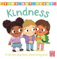 Find Out About: Kindness: A lift-the-flap book about being kind - Find Out About (Board book)