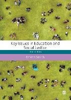 Key Issues in Education and Social Justice - Education Studies: Key Issues (Paperback)
