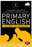 Primary English: Knowledge and Understanding - Achieving QTS Series (Hardback)