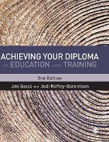 Achieving your Diploma in Education and Training (Hardback)