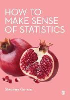 How to Make Sense of Statistics (Paperback)