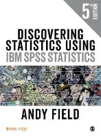 Discovering Statistics Using IBM SPSS Statistics