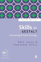 Skills in Gestalt Counselling & Psychotherapy - Skills in Counselling & Psychotherapy Series (Hardback)