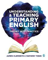Understanding and Teaching Primary English