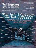 The Big Squeeze: Freedom of expression under pressure - Index on Censorship (Paperback)