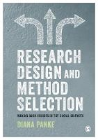 Research Design & Method Selection: Making Good Choices in the Social Sciences (Paperback)