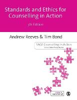 Standards and Ethics for Counselling in Action - Counselling in Action Series (Hardback)
