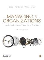 Managing and Organizations: An Introduction to Theory and Practice (Paperback)