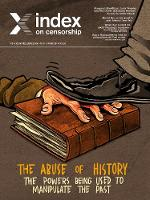 The abuse of history: The powers being used to manipulate the past - Index on Censorship (Paperback)