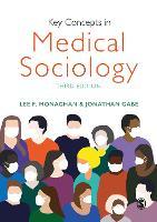 Key Concepts in Medical Sociology - Sage Key Concepts Series (Hardback)