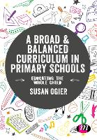 A Broad and Balanced Curriculum in Primary Schools
