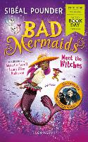 Bad Mermaids Meet the Witches: World Book Day 2019 - Bad Mermaids (Paperback)