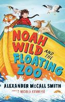 Noah Wild and the Floating Zoo (Hardback)