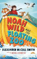 Noah Wild and the Floating Zoo (Paperback)