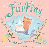 The FurFins: CherryTail and the Mermaid Wedding (Paperback)