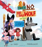 There Is No Big Bad Wolf In This Story (Paperback)