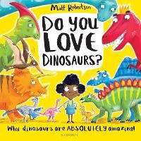 Do You Love Dinosaurs? (Hardback)