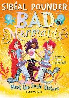 Bad Mermaids Meet the Sushi Sisters - Bad Mermaids (Paperback)