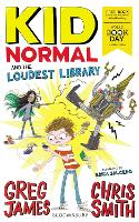 Kid Normal and the Loudest Library: World Book Day 2020 - Kid Normal (Paperback)