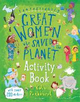 Fantastically Great Women Who Saved the Planet Activity Book (Paperback)