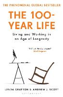 The 100-Year Life: Living and Working in an Age of Longevity (Paperback)