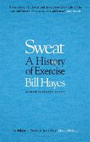 Sweat: A History of Exercise (Paperback)