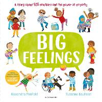 Big Feelings: From the bestselling creators of All Are Welcome (Hardback)