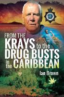 From the Krays to Drug Busts in the Caribbean (Paperback)