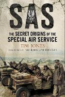 SAS Zero Hour: The Secret Origins of the Special Air Service (Paperback)